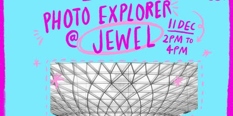 Photo Explorer at Jewel (Photography for Kids!) tickets