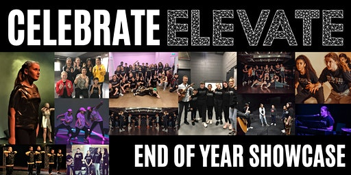 Celebrate Elevate | 2019 End of Year Showcase