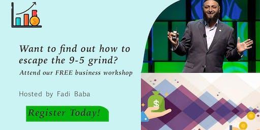 Escape the 9-5 grind - Free Business Workshop