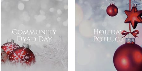 Winter Dyad Day & Holiday Potluck tickets