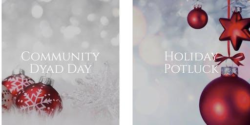 Winter Dyad Day & Holiday Potluck