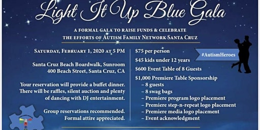 Light It Up Blue Gala - Autism Family Network Santa Cruz Presents
