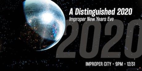 A Distinguished 2020: NYE at Improper City tickets
