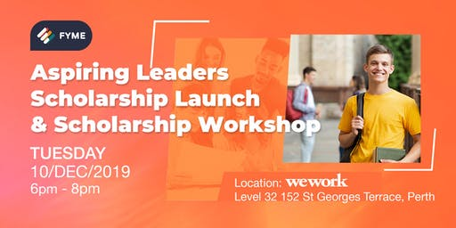 """Aspiring Leaders Scholarship"" Launch  &  Scholarship Workshop"