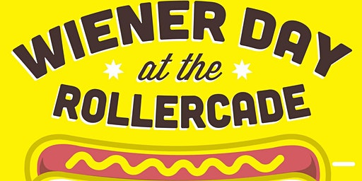 WIENER DAY AT THE ROLLERCADE