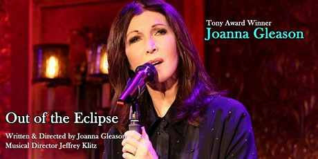 JOANNA GLEASON - OUT OF THE ECLIPSE tickets
