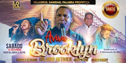 AVIVA Brooklyn, Tiempo de Milagros - pastor ROLANDO METIVIER