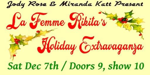 La Femme Rikita's Burlesque Holiday Extravaganza!
