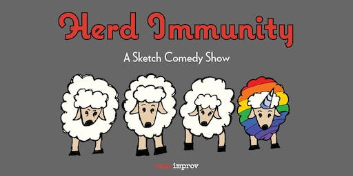 Herd Immunity A Comedy Sketch Show
