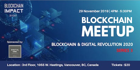 Blockchain Meetup: Blockchain & Digital Revolution 2020(Series 3 ) tickets