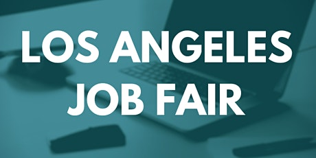 Los Angeles Job Fair - July 22, 2020 - Career Fair tickets