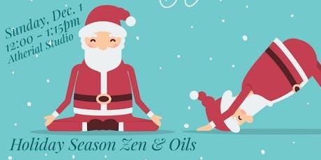 Holiday Season Zen and Oils tickets