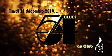 ☆☆☆ Party 31 décembre   Club 54 ☆☆☆ tickets