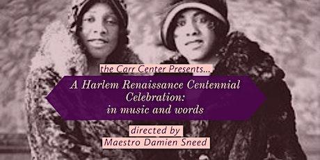 A Harlem Renaissance Centennial Celebration tickets