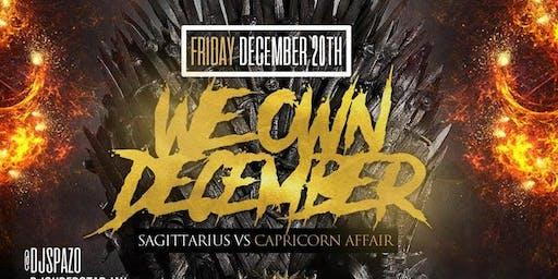 Jamesst.Patrick Presents We Own December  Sagitarius Vs. Capricorn