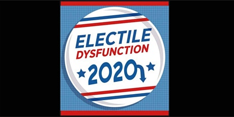 ELECTILE DYSFUNCTION tickets