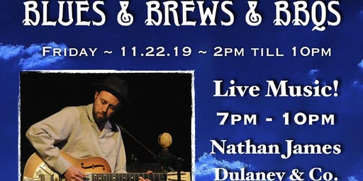 Blues & Brews & BBQs feat. Nathan James and Dulaney & Co.