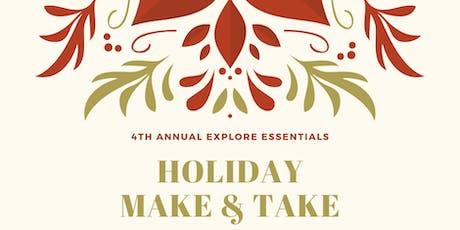 Explore Essentials Holiday Make & Take tickets