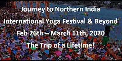 Journey to Northern India - International Yoga Festival & Beyond
