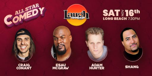 Shang, Adam Hunter, and more - All-Star Comedy