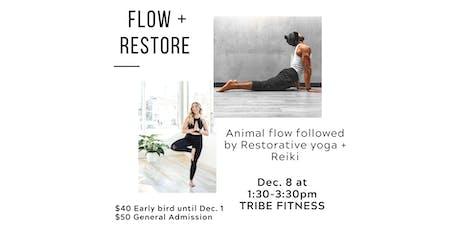 Flow + Restore - Animal Flow, Restorative Yoga and Reiki tickets
