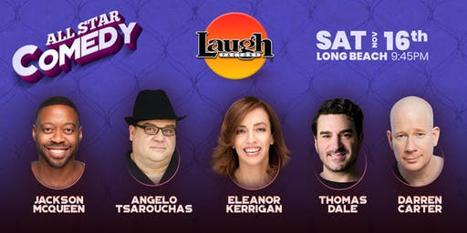 Eleanor Kerrigan, Thomas Dale, and more - All-Star Comedy