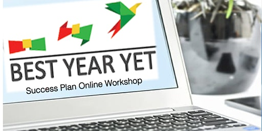 Make 2020 Your Best Year Yet - Success planning and goal-setting workshop 2