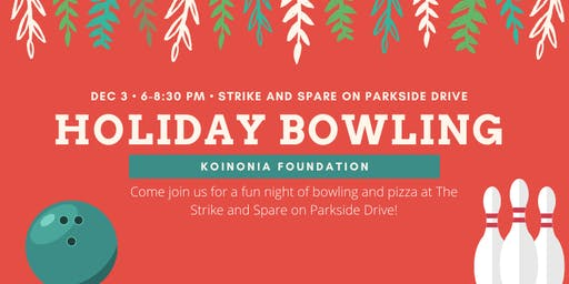 Holiday Bowling with the Koinonia Foundation