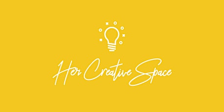 Her Creative Space Launch Event tickets