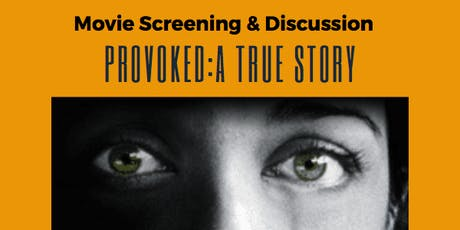 Provoked- Movie Screening & Discussion tickets