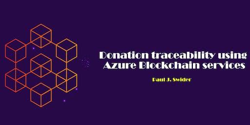 Donation traceability using Azure Blockchain