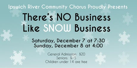 There's No Business Like Snow Business tickets