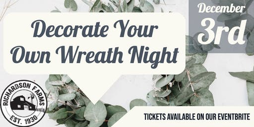 Decorate Your Own Wreath Night