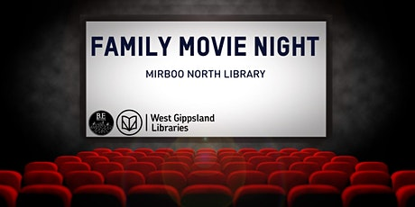 Family Movie night @ Mirboo North Library tickets