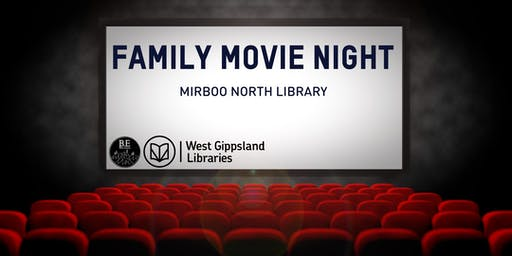 Family Movie night @ Mirboo North Library