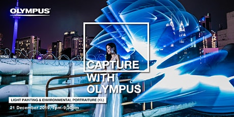 CAPTURE WITH OLYMPUS - LIGHT PAINTING & ENVIRONMENTAL PORTRATURE (KL) tickets