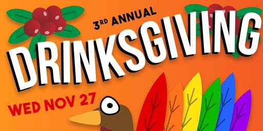 3rd Annual Drinksgiving Thanksgiving Eve Party // Troupe429 Bar Norwalk, CT