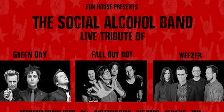 Weezer / Fall Out Boy / Green Day Live Band Tribute With The Social Alcohol Band @ Debonair Social Club tickets
