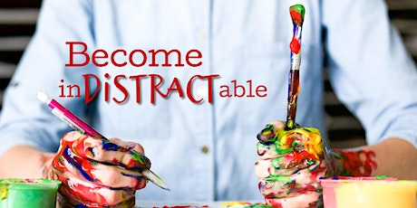 Become inDISTRACTable - Free Intro Talk tickets