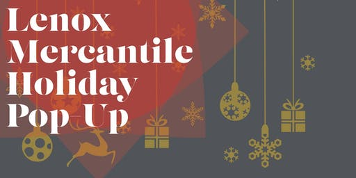 Lenox Mercantile Holiday Pop-Up