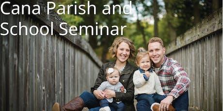 Cana Parish and School Seminar  tickets