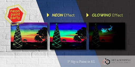 Sip & Paint Night : NEON Paint Party - Glowing Christmas