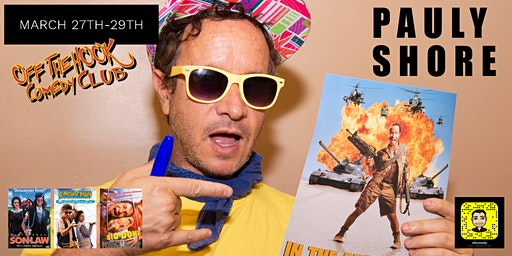 Pauly Shore Stand Up Comedy Show at Off The Hook Comedy Club