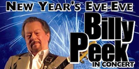 New Years Eve Eve Celebration Starring Billy Peek tickets