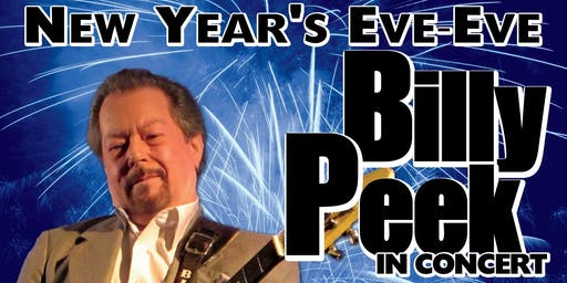 New Years Eve Eve Celebration Starring Billy Peek