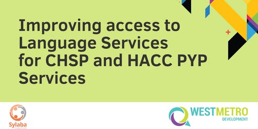 Improving Access to Language Services for CHSP and HACC PYP Services