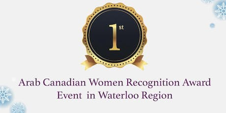 The Arab Women of Waterloo Region's Awards Ceremony tickets