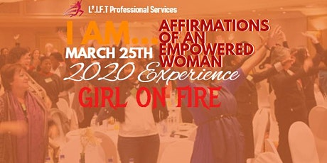 I AM...Affirmations of an Empowered Woman Experience 2020 tickets