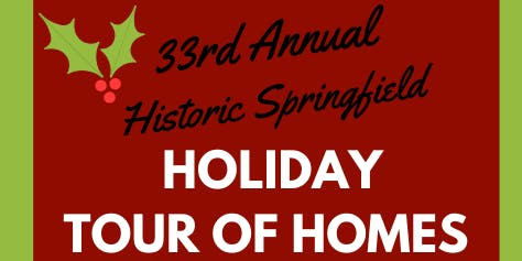 Historic Springfield Holiday Tour of Homes