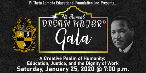 2020 DREAM MAJOR © Gala by Pi Theta Lambda Educational Foundation